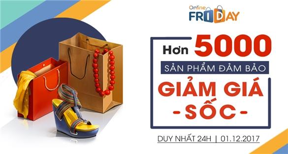 5.000 sản phẩm đảm bảo trong Ngày mua sắm trực tuyến Online Friday 2017