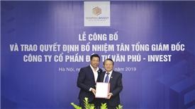 Văn Phú - Invest bổ nhiệm ông Đoàn Châu Phong làm Tổng giám đốc