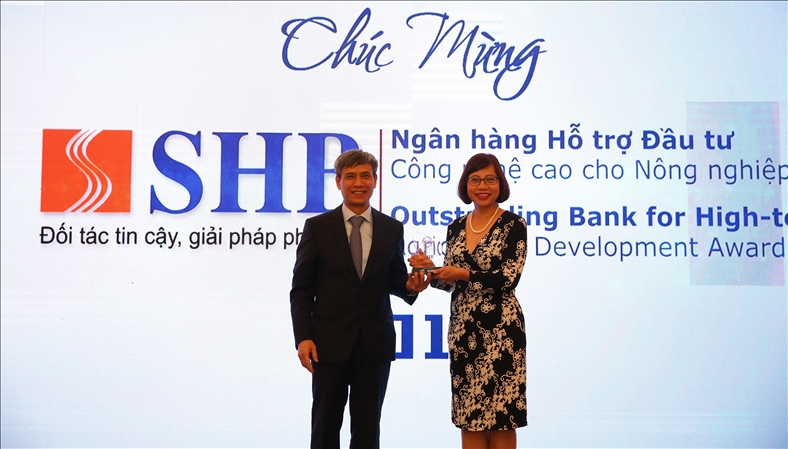 SHB nhận giải Ngân hàng Hỗ trợ Đầu tư Công nghệ cao cho Nông nghiệp sạch 2018
