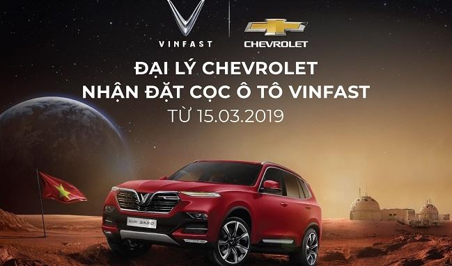 Các đại lý Chevrolet nhận đặt cọc xe ô tô VinFast từ ngày 15/3
