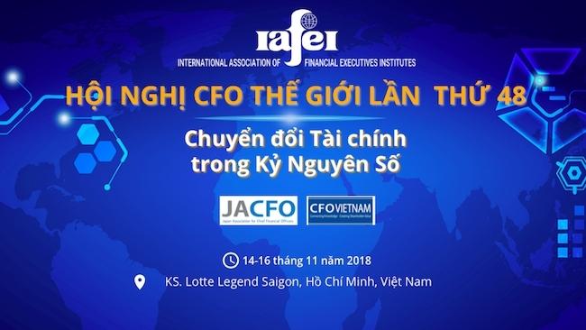 Các giám đốc tài chính mong đợi gì từ Hội nghị CFO thế giới lần đầu tổ chức tại Việt Nam?