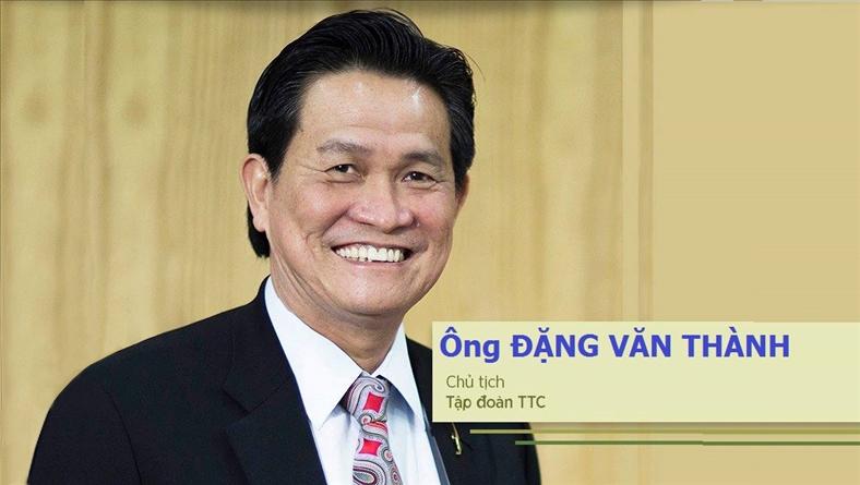 """Đặng Văn Thành, Chủ tịch tập đoàn TTC: """"Còn xuân nên… kiếm chồng đi"""""""