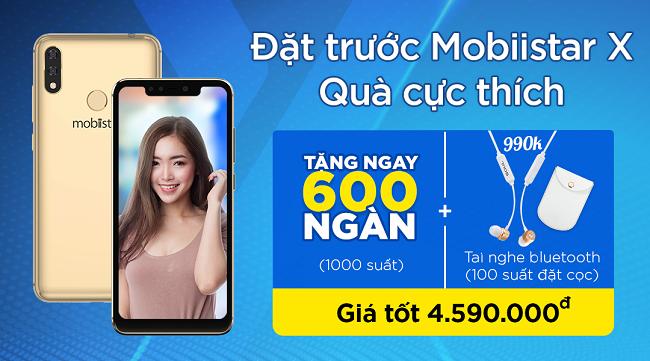 Ưu đãi đến 1,6 triệu đồng cho khách hàng đặt trước Mobiistar X