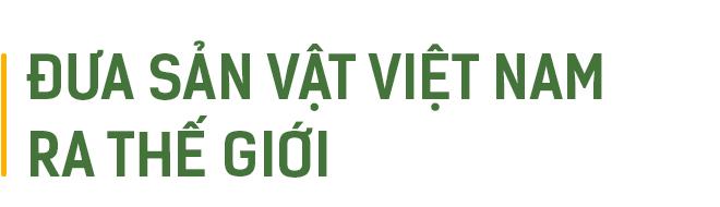 Nhân duyên với sản vật đất trời của nhà sáng lập Fresh Saigon 9