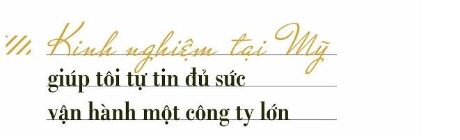 CEO T&T Mỹ Đỗ Quang Vinh: Sẵn sàng cho thử thách mới 1