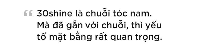 Chuyện chưa kể về 30Shine - chuỗi cắt tóc nam lớn nhất Việt Nam 9