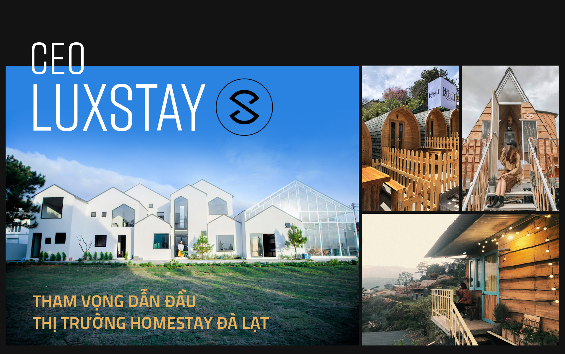 CEO Luxstay tham vọng dẫn đầu thị trường homestay Đà Lạt