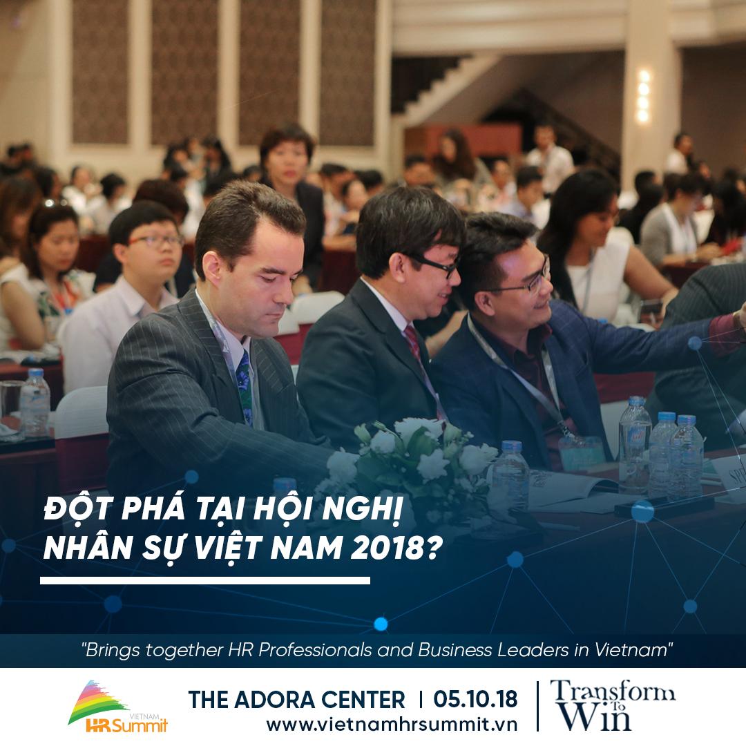 Hội nghị nhân sự Việt Nam 2018: Chuyển đổi để thành công