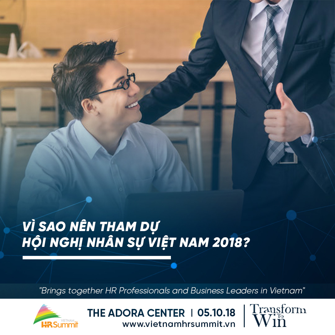 Hội nghị nhân sự Việt Nam 2018: Chuyển đổi để thành công 1
