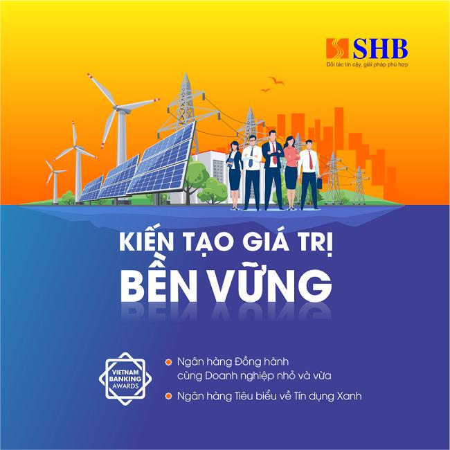 SHB nhận giải về tín dụng xanh và đồng hành cùng doanh nghiệp nhỏ và vừa 1