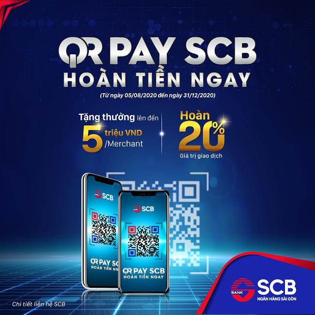 Tận hưởng 'QR Pay - SCB hoàn tiền ngay' dành cho khách hàng
